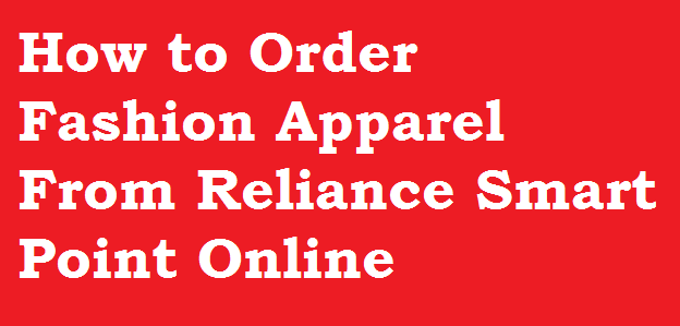 Order-Fashion-Apparel-Reliance-Smart-Point